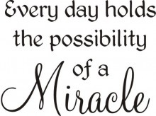 Everyday A Miracle Greeting/Cling Mounted