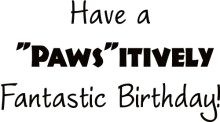 Pawsitively Birthday Greeting