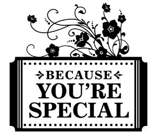 Because You're Special