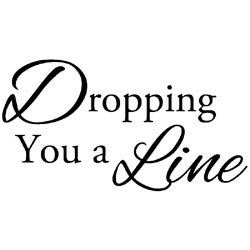 Dropping A Line