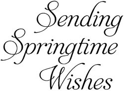 Springtime Wishes