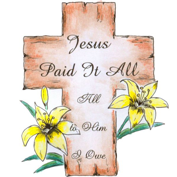Jesus Paid It All/Cling
