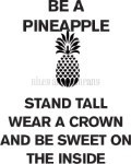 Be A Pineapple/Cling