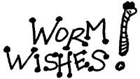 Worm Wishes